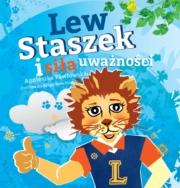 Kraina Uważności. Lew Staszek i siła uważności
