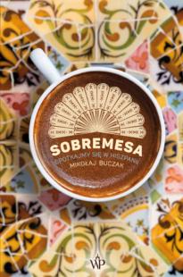 Sobremesa. Spotkajmy się w Hiszpanii