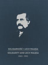 Solidarność i Lech Wałęsa