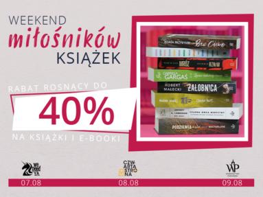 Weekend Miłośników Książek 7.08 – 9.08, czyli wielka promocja i nagrody!