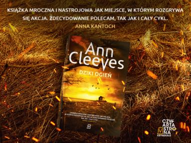 """""""Dziki ogień"""". Sięgnij po ostatni tom Serii Szetlandzkiej Ann Cleeves!"""