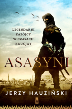 Asasyni Legendarni zabójcy w czasach krucjat