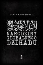 Narodziny Globalnego Dzihadu